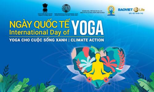 """Bảo Việt Nhân thọ đồng tổ chức """"Ngày quốc tế Yoga 2019"""" tại Việt Nam"""