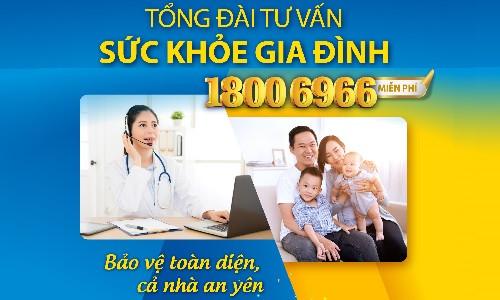 Tổng đài Bảo vệ Sức khỏe Việt: Tư vấn sức khỏe miễn phí tại nhà cho cả gia đình
