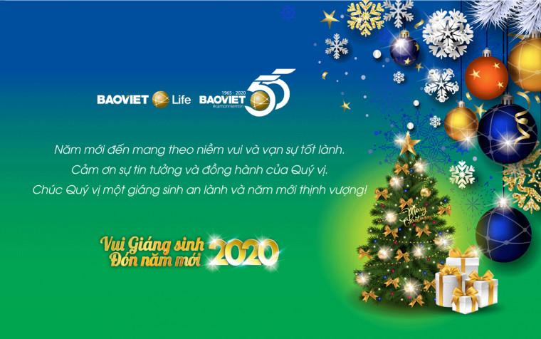 Vui Giáng sinh, đón Năm mới 2020, Bảo Việt Nhân thọ xin gửi những lời chúc tốt đẹp, hạnh phúc nhất tới Quý khách hàng