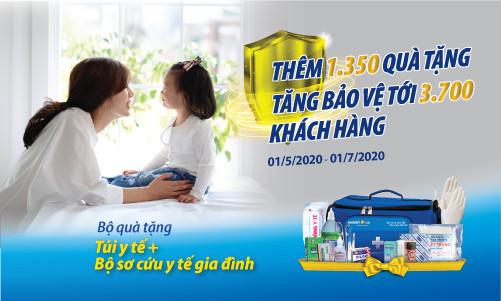 """Tăng thêm 1.350 Bộ quà tặng trong CTKM """"Thêm quà tặng, Tăng bảo vệ"""""""