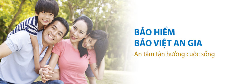 Sản phẩm Bảo hiểm sức khỏe Bảo Việt An Gia