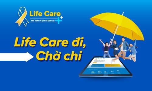 """Chương trình khuyến mại """"Life Care đi, chờ chi"""""""
