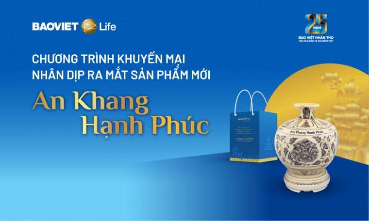 Chương trình khuyến mại ra mắt sản phẩm mới An Khang Hạnh Phúc